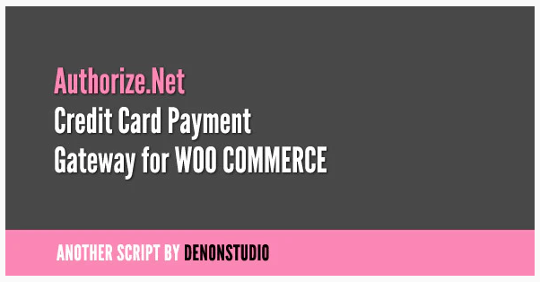 Authorize-net Credit Card Gateway For WooCommerce WordPress Plugin