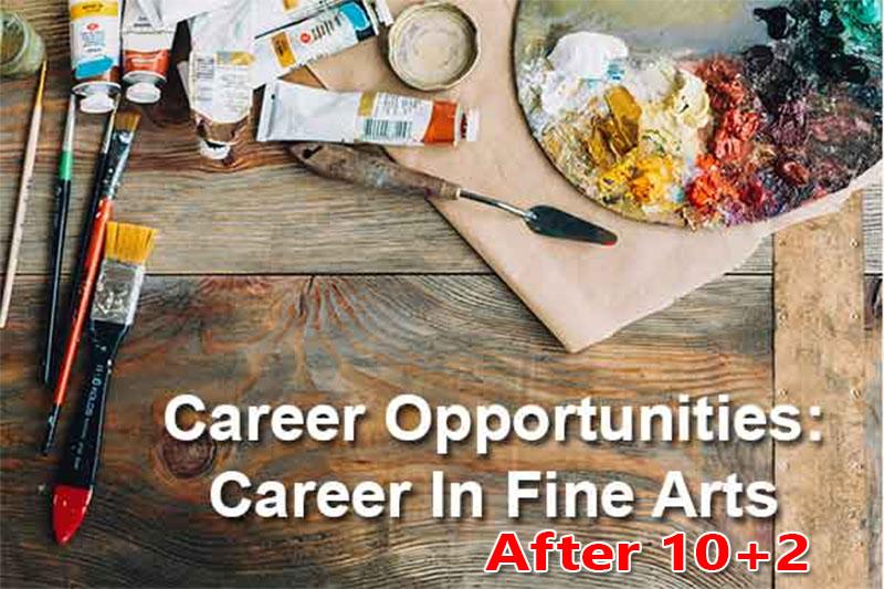 Career in Fine Arts Course After 10+2