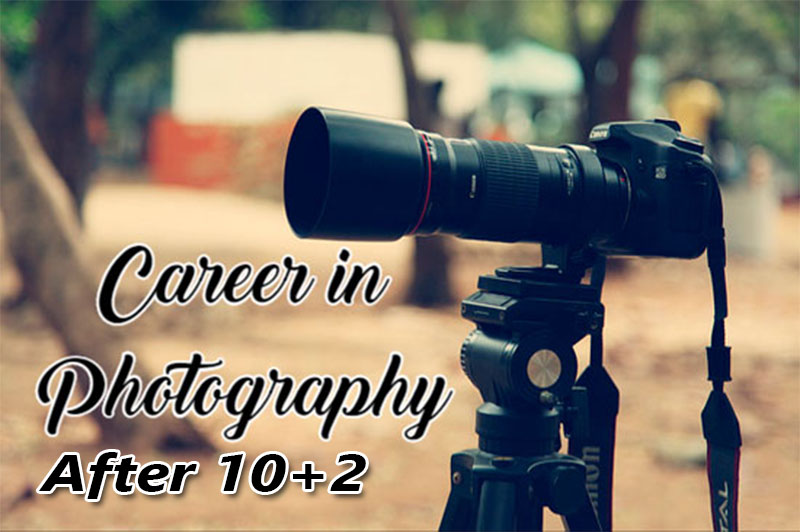 Career in Photography After 10+2