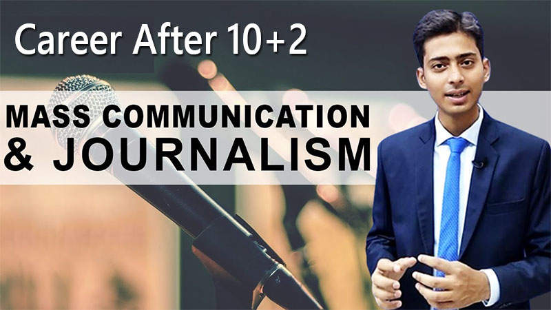Journalism and Mass Communication Course After 10+2