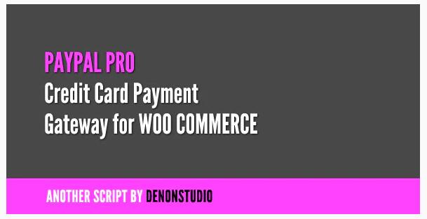 PayPal Pro Credit Card gateway for WooCommerce WordPress Plugin