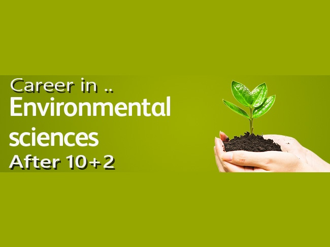 Career in Environmental Science Course After 10+2