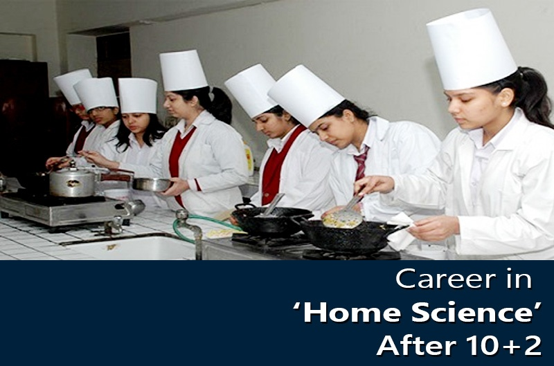 Career in 'Home Science' Course After 10+2
