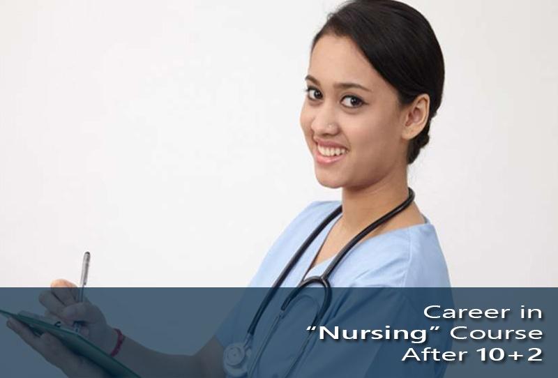 Career in 'Nursing' Course After 10+2