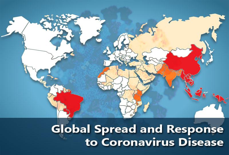 Global Spread and Response to Coronavirus Disease