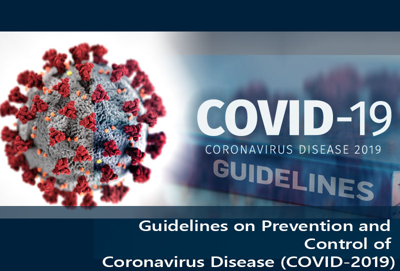 Guidelines on Prevention and Control of Coronavirus Disease (COVID-2019)