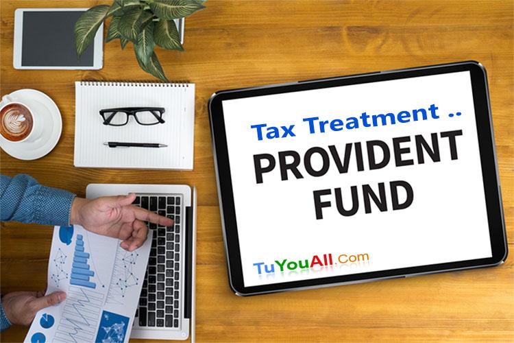 Tax treatment of Provident Fund