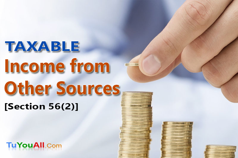 Taxable Income from Other Sources - Section 56(2)