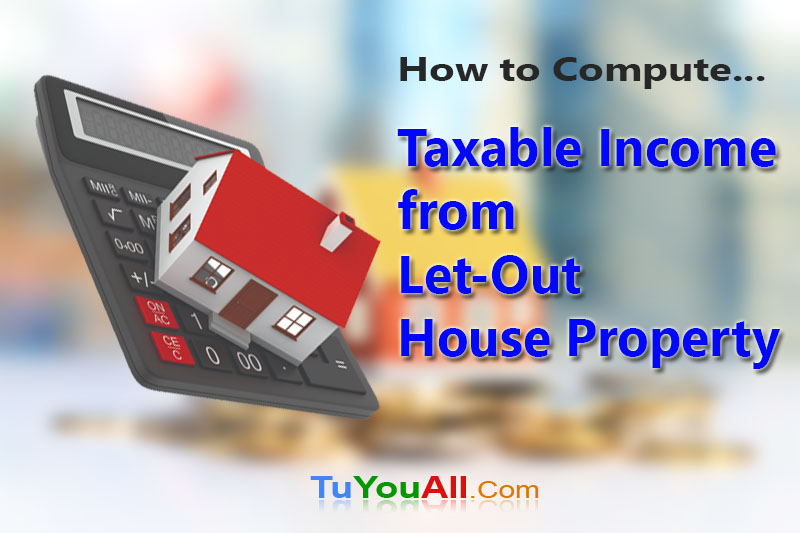 Taxable Income from a Let-Out House Property