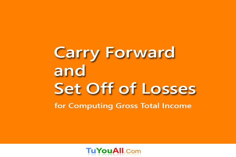 Carry Forward and Set Off of Losses