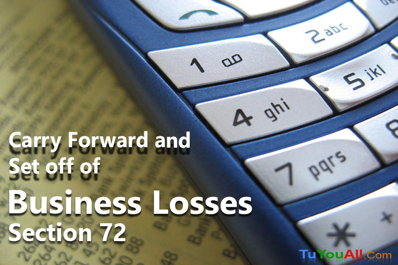 Carry Forward and Set off of Business Losses