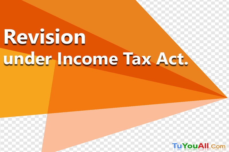 Revision under Income Tax Act
