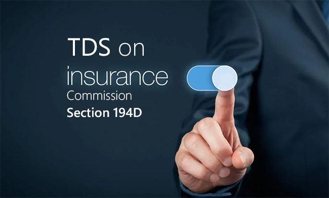 TDS on Insurance Commission [Section 194D]